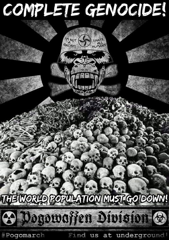 Pogowaffen Division - Complete Genocide - The world population must go down - Pogomarch - APPD