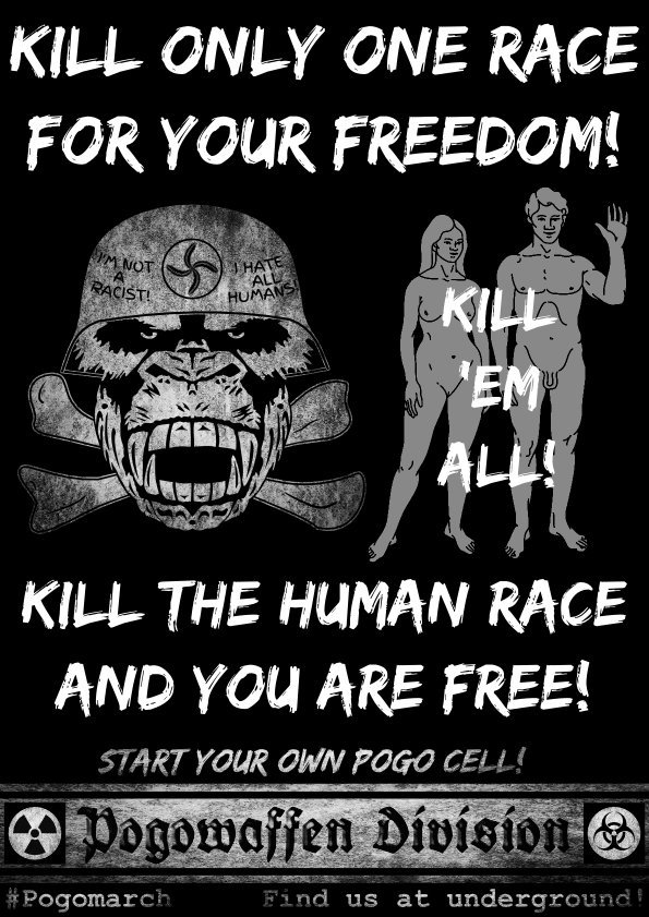 Pogowaffen Division - Kill only one race for your freedom - kill the human race and you are free - kill em all - Pogomarch - APPD