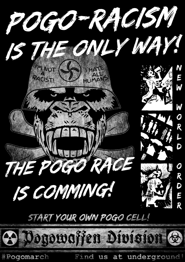 Pogowaffen Division - Pogo-racism is the only way - The Pogo race is comming - New world order - Pogomarch - APPD